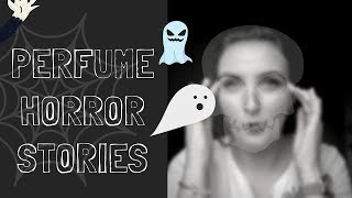 HORROR STORIES ! - About perfume tag / Fragrancyblog