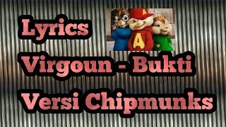 Virgoun bukti lyric lagu cover by chipmunks