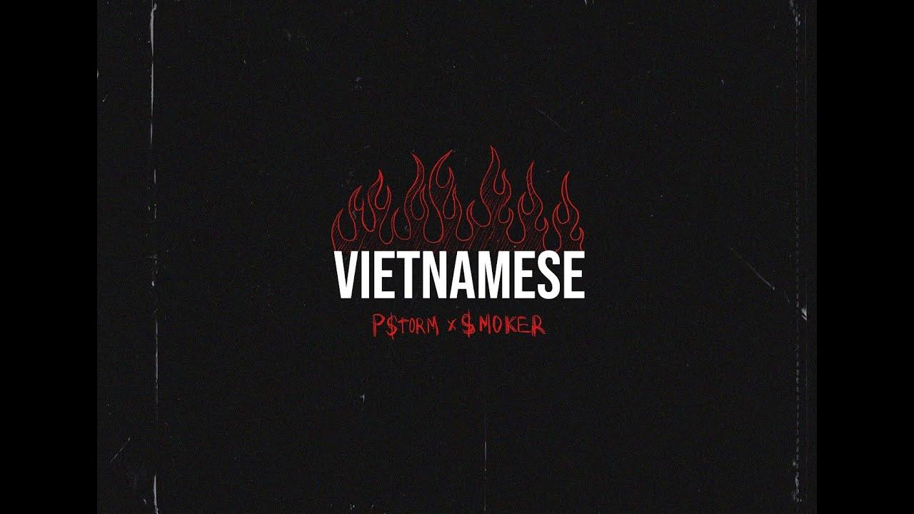 Download VIETNAMESE - P$torm X $moker | Music Video Official
