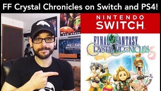 Final Fantasy Crystal Chronicles coming to Switch & PS4! Why I