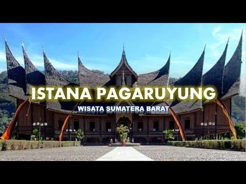 Mengunjungi Object Wisata Di Sumatera Barat Istana Pagaruyung Youtube
