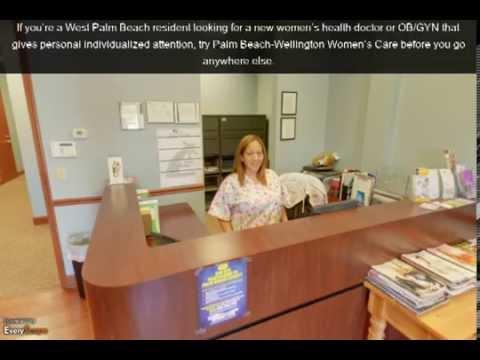 Palm Beach-Wellington Women's Care   West Palm Beach, FL   OBGYN Doctors