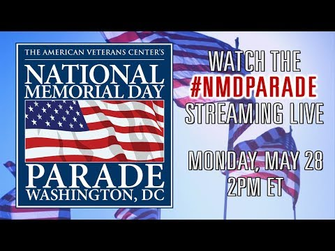 The 2018 National Memorial Day Parade  Live Stream