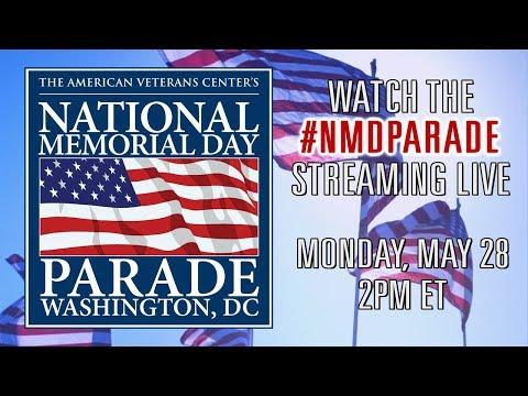 The 2018 National Memorial Day Parade - Live Stream