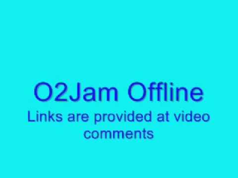 O2Jam Offline