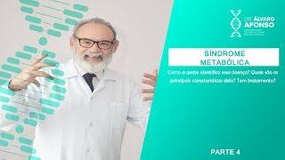 Síndrome Metabólica - Atualizando - Bloco 4 - Dr. Alvaro Afonso