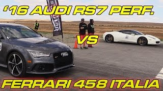 Audi RS7 Performance vs Ferrari 458 Italia