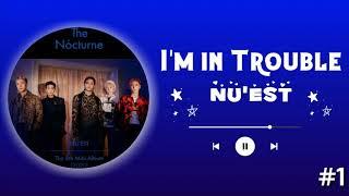 NU'EST - I'M IN TROUBLE (RINGTONE #1 ) | DOWNLOAD 👇