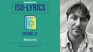 Iso-Lyrics: Remains by Simon Armitage (GCSE Poetry Revision)