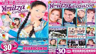 Yeritza Corazon : Feliz Primer Aniversario 30 Abril 2013 - Huarocondo de SJL - LIMA