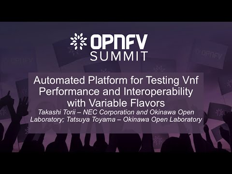 Automated Platform for Testing Vnf Performance and Interoperability with Variable Flavors