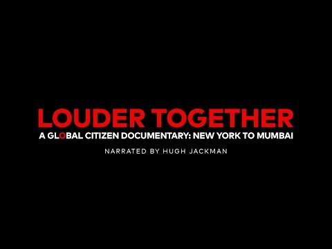 Louder Together | A Global Citizen Documentary: New York to Mumbai [OFFICIAL TRAILER]