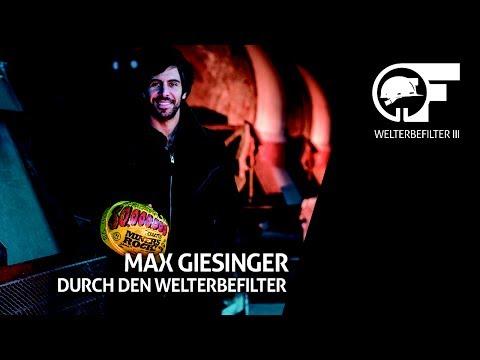 MAX Giesinger durch den Welterbefilter
