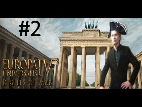 EU4 Rights of Man - Prussian Monarchy - Part 2