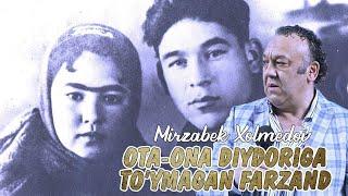 Mirzabek Xolmedov - Ota ona diydoriga to'ymagan farzand (monolog)
