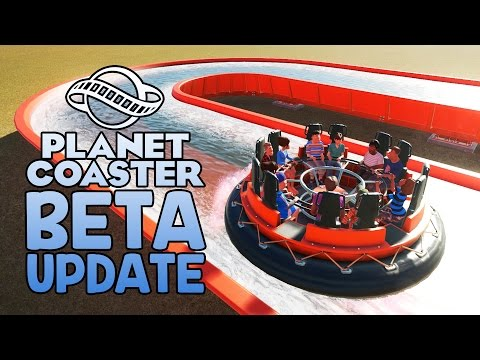 Planet Coaster Beta Update! - Rapids Ride, Bigger Maps, New Mascots, Balloons, and More!