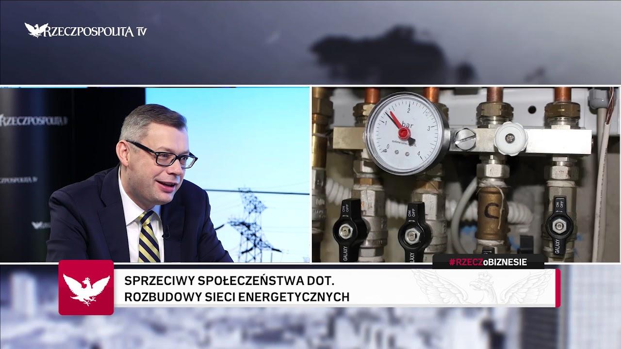#RZECZoBIZNESIE: Andrzej Kaczmarek - O inwestycjach w sieć energetyczną w Polsce