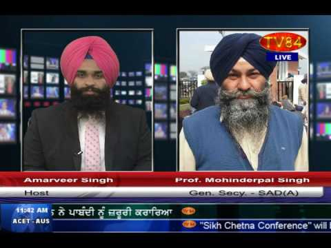Indian Govt. stopped Sikh Jatha from entering Pakistan - Prof. Mohinderpal Singh SAD (A)