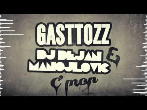 Gasttozz & DJ Dejan Manojlovic - C'Mon (Original Mix) [FREE DL]