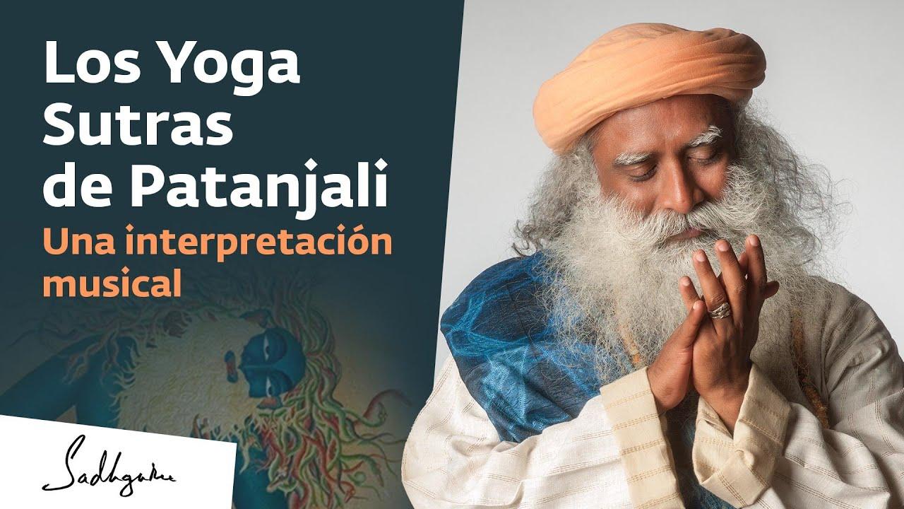 Los Yoga Sutras de Patanjali: una ofrenda musical