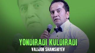 Yondiradi kuldiradi - Valijon Shamshiyev