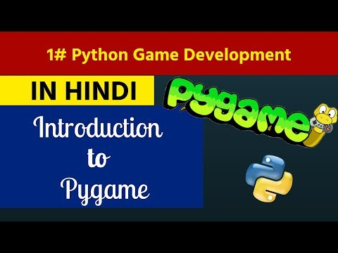 1. Python Game Development in Hindi - Introduction to Pygame thumbnail