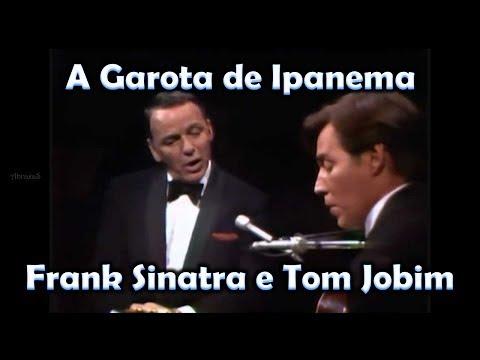 Frank Sinatra e Tom Jobim - The girl from Ipanema - legenda dupla - bossa nova - 069