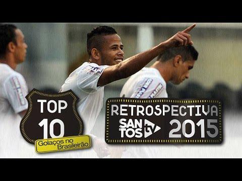 TOP 10 – Golaços no Brasileirão (Retrospectiva 2015)
