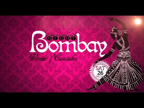 BOMBAY NIGHT 26 Dec 2015 -