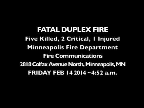 Minneapolis Fire Department Radio Communications Fatal Duplex Fire, Colfax Avenue North, Minneapolis