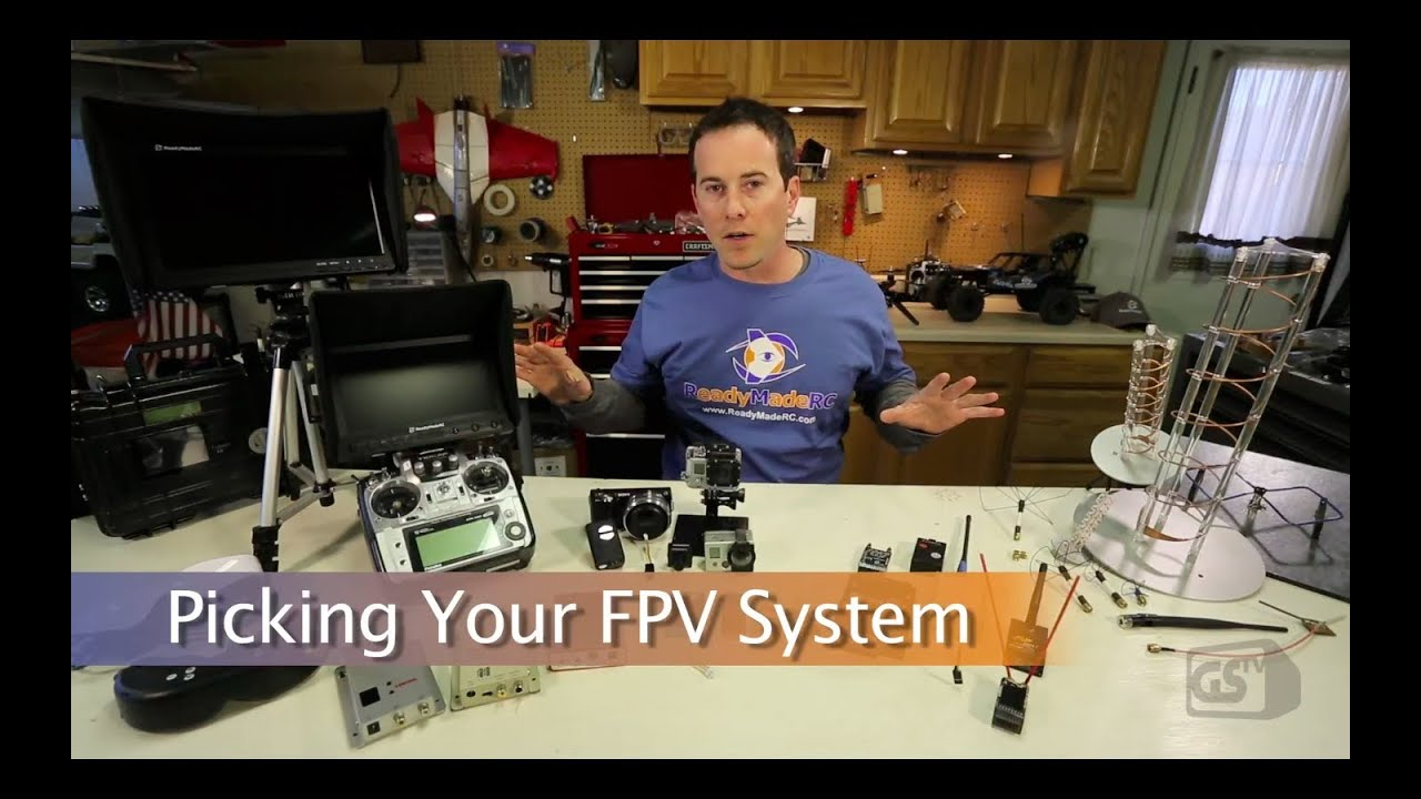 GSTV - Getting Started in FPV - Picking Your System