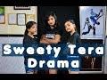 Sweety Tera Drama | Bareilly Ki Barfi | Girls Dancing | Dance Choreography | DANCOGRAPHY