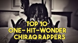 10 One Hit Wonder Chiraq Rappers #1