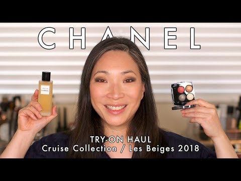 CHANEL Try-On Haul - Cruise Collection / Les Beiges 2018