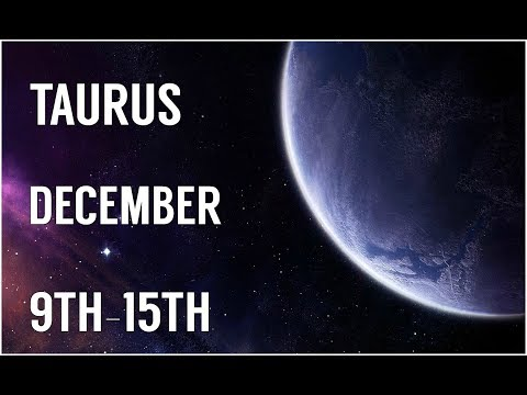 TAURUS. .MAJOR CHANGES! DECEMBER 9TH-15TH WEEKLY READING!