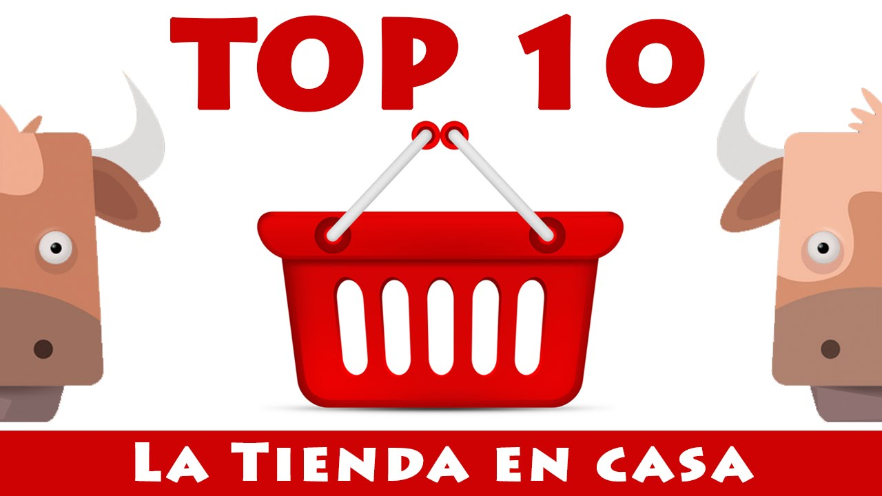 La tienda en casa top 10 youtube - Catalogo la casa ...