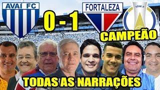 Avaí 0 x 1 Fortaleza / Todas as narrações / Fortaleza Campeão da Série B 2018