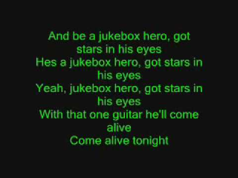 Jukebox Hero with lyrics!
