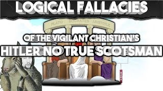 #FallacyFriday: Vigilant Christian's Adolf Hitler's No True Scotsman