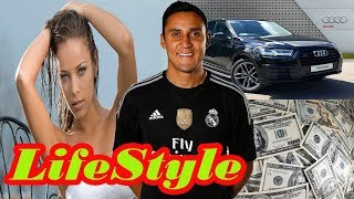 Download Keylor Navas | Family, Information, Biography, Income, Car, Wife And LifeStyle