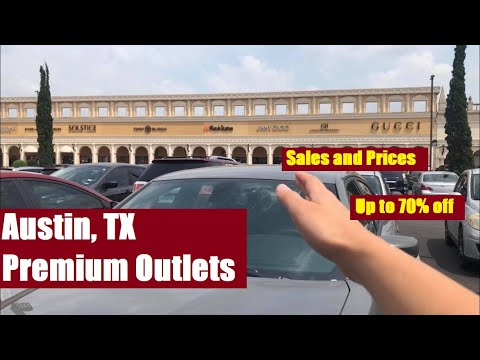 San Marcos, Texas (Austin) Premium Outlets: Shopping, Sales, Prices (GUCCI, PRADA, Etc)