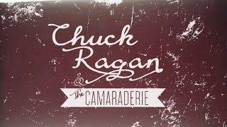 Chuck Ragan & The Camaraderie