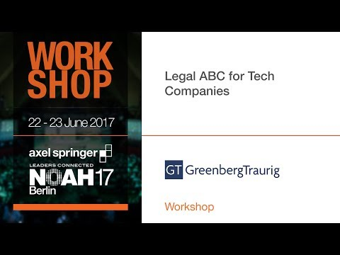Legal ABC for Tech Companies - NOAH17 Berlin