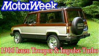1986 Isuzu Trooper & Impulse Updates   Retro Review
