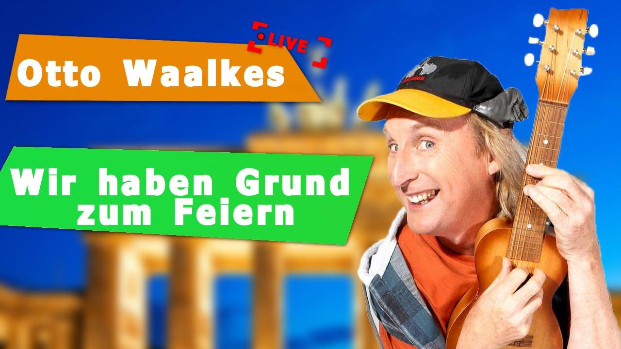 Otto Waalkes Wir Haben Grund Zum Feiern Berlinlive2009 Youtube