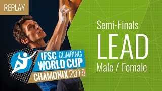 IFSC Climbing World Cup Chamonix 2015 - Lead - Semi-Finals - Male/Female