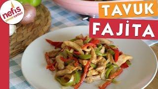 Tavuk Fajita - Nefis Yemek Tarifleri