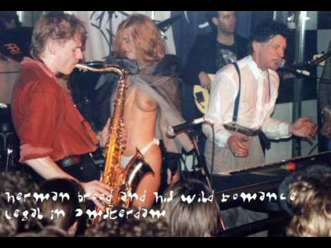 Herman Brood and His Wild Romance - Legal In Amsterdam 1990