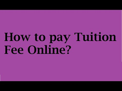 How To Pay Tuition Fee Online?