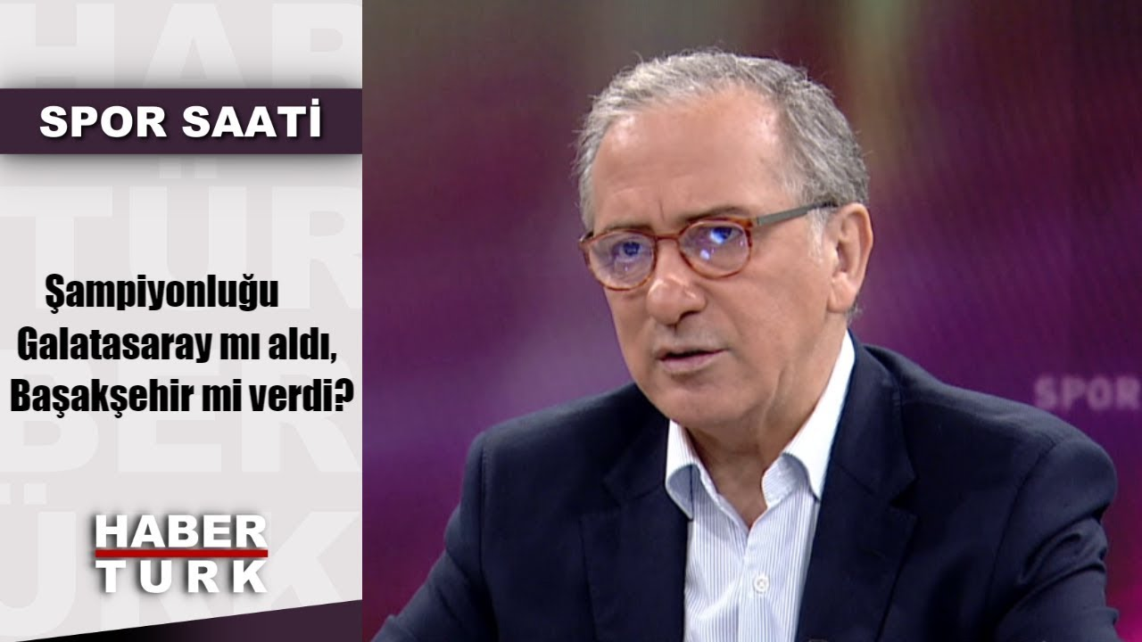 Spor Saati - 20 Mayıs 2019 (Şampiyonluğu Galatasaray mı aldı, Başakşehir mi verdi?)